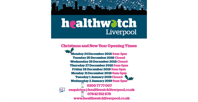 Healthwatch Liverpool Christmas and New Year Opening Times