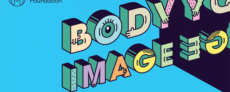Mental Health Awareness Week 2019 banner - Body Image Theme