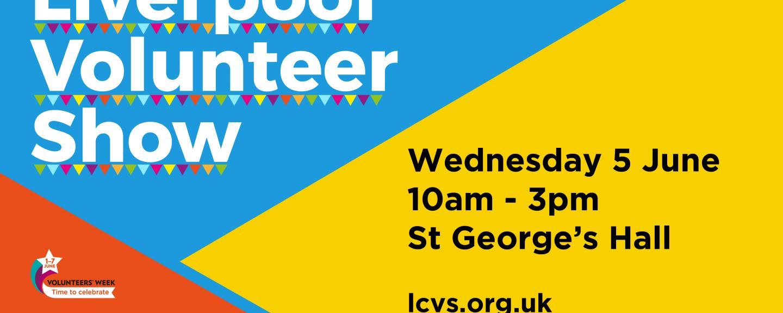 Liverpool Volunteer Show banner