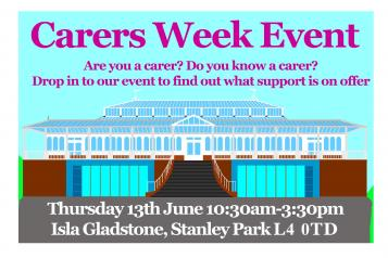 Carers Week event poster - 13th June 2019, Isla Gladstone, 10.30am - 3.30pm
