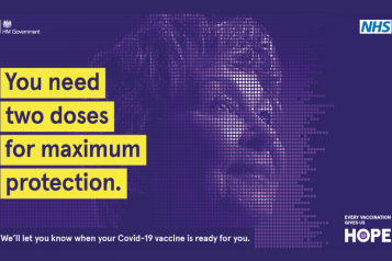 Every Vaccination Gives you hope campaign image. Blue rectangle with woman's face and the text: You need two doses for maximum protection - We'll let you know when your Covid-19 vaccine is ready for you